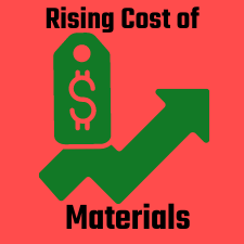 rising cost of materials